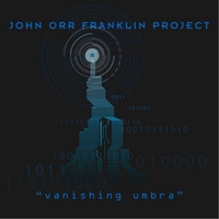 John Orr Franklin Project | Vanishing Umbra