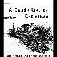 John Ortis Tout Les Soir Cajun Band | A Cajun Kind of Christmas