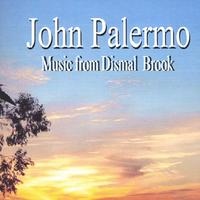 John Palermo | Music From Dismal Brook