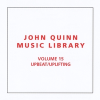 John Quinn Music Library | Upbeat / Uplifting, Vol. 15