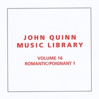 John Quinn Music Library | Romantic / Poignant 1, Vol. 16