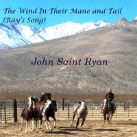 John Saint Ryan | The Wind in Their Mane and Tail (Rays' Song)