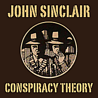 John Sinclair | Conspiracy Theory