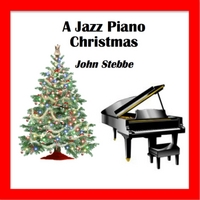 John Stebbe | A Jazz Piano Christmas