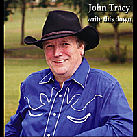 John Tracy | Write This Down