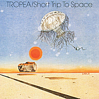 John Tropea | Tropea/Short Trip to Space