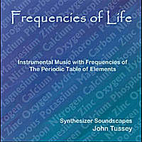 John Tussey | Frequencies of Life