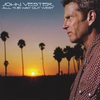 John Vester | All the Way Out West