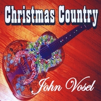 John Vosel | Christmas Country