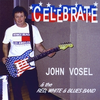 John Vosel & the Red, White & Blues Band | Celebrate