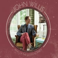 John Willis | King of the Cocktail Party EP