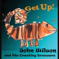 John Wilson and the Crashing Browsers | Get Up!