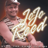 Jo Jo Reed | Still the Same Old Me