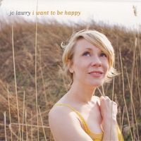 Jo Lawry | I Want to Be Happy