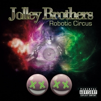 Jolley Brothers | Robotic Circus