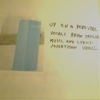 Jonathan Udell & Brian Taylor | Up On a Pedestal
