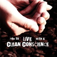 Jonathan Welton | How to Live With a Clean Conscience