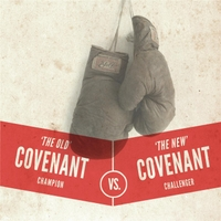 Jonathan Welton | The Old Covenant vs. the New Covenant