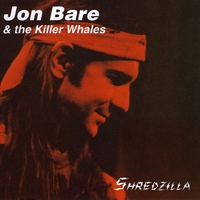 Jon Bare & The Killer Whales | Shredzilla