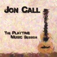 Jon Call | The Playtime Music Session