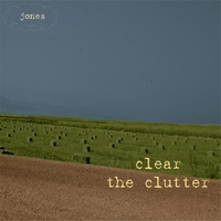 Jones | Clear the Clutter
