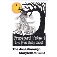 The Jonesborough Storytellers Guild | Graveyard Tales 1: Live from Rocky Mount
