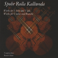 Vaughan Jones And Reiad Chibah | Spohr, Rolla, Kalliwoda - Works For Violin And Viola