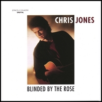 Chris Jones | Blinded By The Rose