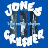 Jones Crusher | Blue Collar Stories