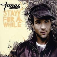 Jones | Stay For A While