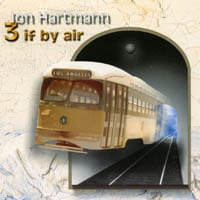 Jon Hartmann | 3 If By Air