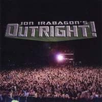 Jon Irabagon | Jon Irabagon's Outright!