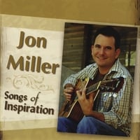 Jon Miller | Songs of Inspiration