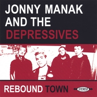 Jonny Manak and The Depressives | Rebound Town