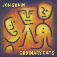 Jon Shain | Ordinary Cats