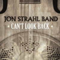 Jon Strahl Band | Can't Look Back