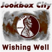 Jookbox City | Wishing Well