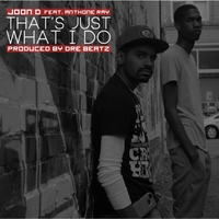 Joon D. | That's Just What I Do