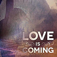 Jordan Biel | Love Is Coming