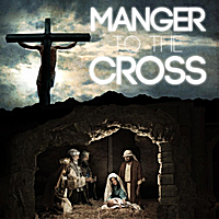 Jordan Biel | Manger To the Cross