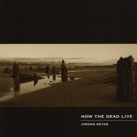 Jordan Reyne | How the Dead Live
