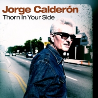 Jorge Calderon | Thorn in Your Side
