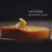 Levitate | Buttered Toast