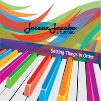 Josean Jacobo & Tumbao | Setting Things in Order
