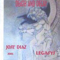 Jose' Luis Diaz | Death And Decay