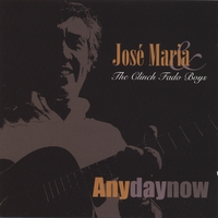 Jose Maria & The Clinch Fado Boys | Any Day Now