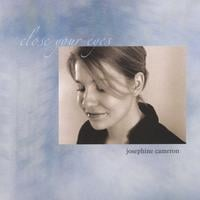Josephine Cameron | Close Your Eyes