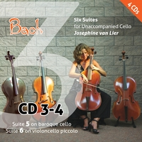 Josephine van Lier | Bach: Six Suites for Unaccompanied Cello (Vol. 3)