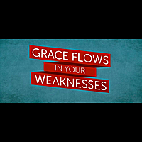 Joseph Prince | Grace Flows In Your Weaknesses