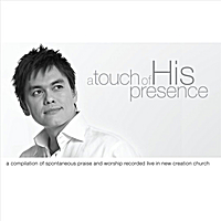 Joseph Prince | A Touch of His Presence